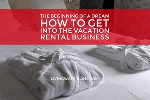 How to Start a Vacation Rental Business