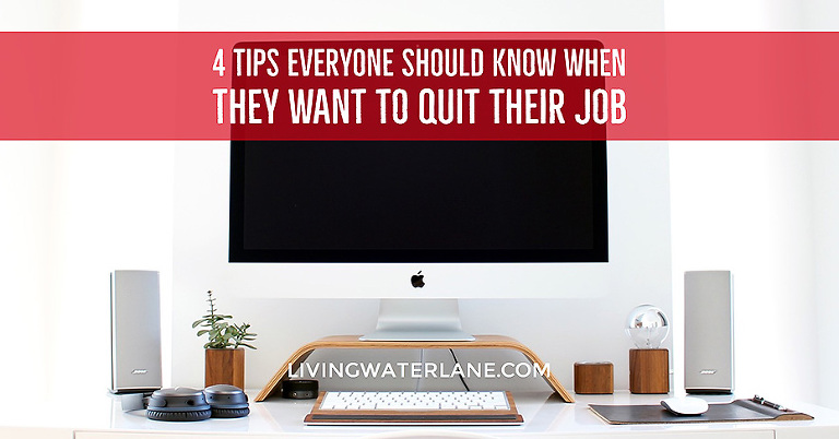 4 Tips Everyone Should Know when they Hope to Quit Their Job