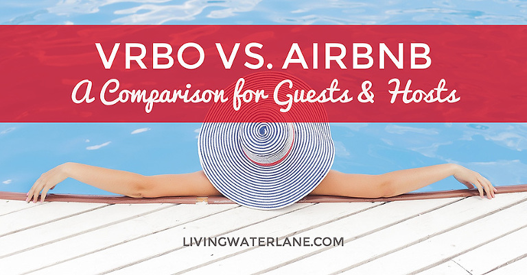 VRRBO Comparison to Airbnb for Guests and Hosts