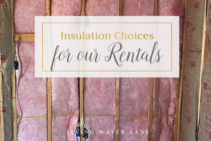 Making decisions on Insulation in the Vacation Rental business